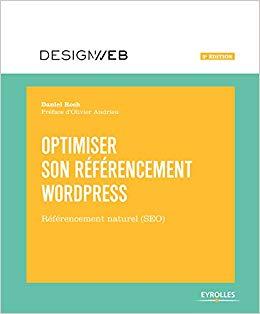 Optimiser son référencement WordPress : Référencement naturel (SEO) - Daniel ROCH